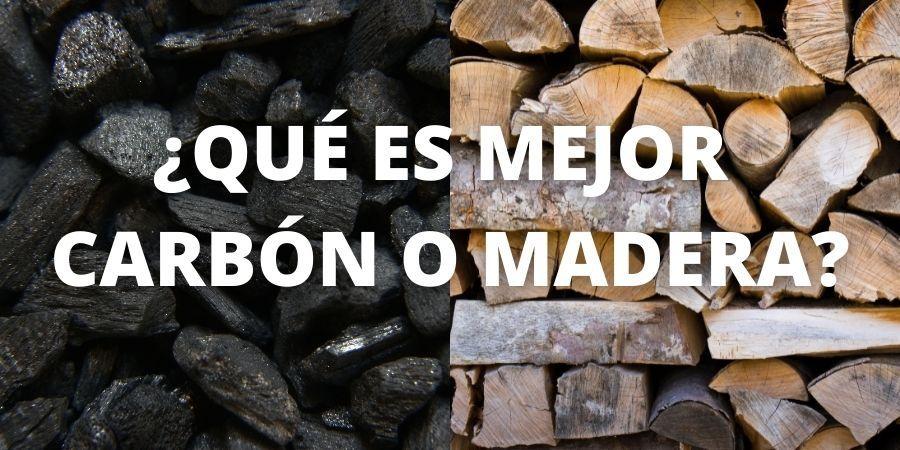 que es mejor carbon o madera para encender barbacoa