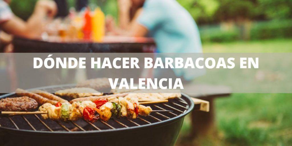 lugares donde hacer una barbacoa en valencia