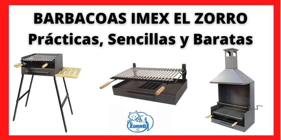 BARBACOAS IMEX EL ZORRO Prácticas, Sencillas y Baratas