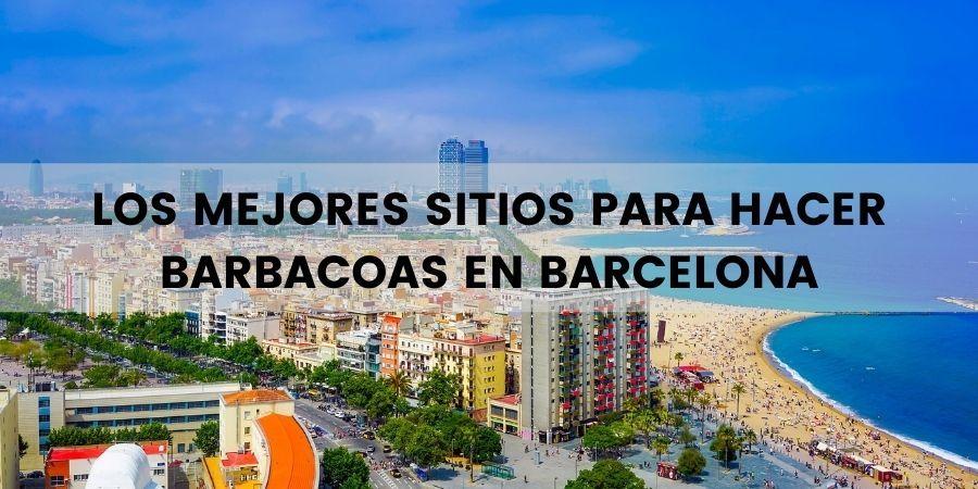 donde hacer barbacoas en barcelona